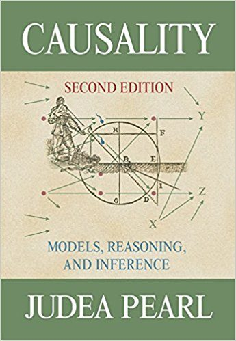 Causality: Models, Reasoning and Inference JUDEA PEARL