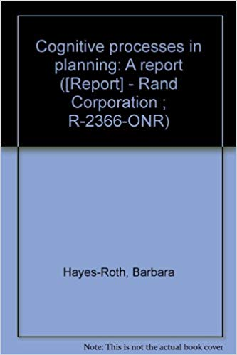 Cognitive processes in planning barbara haynes-roth