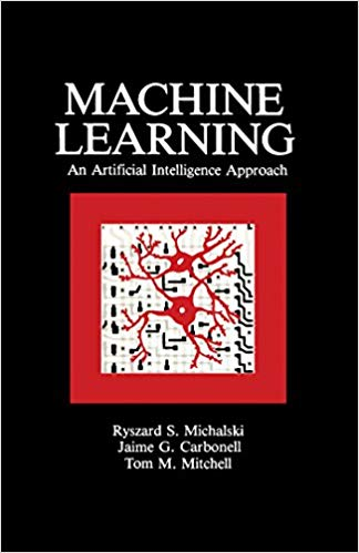 Machine Learning An Artificial Intelligence Approach jaime carbonell