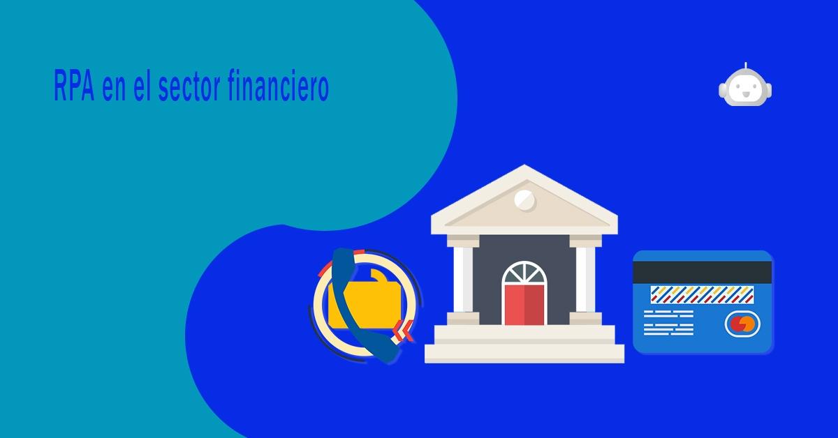 rpa, finanzas, banking, automatización, inteligencia artificial, ia, tech, fintech,